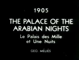 "Arab Stereotypes: 3) ""George Melles- Palace of the Arabian Nights"""