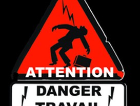 Attention, danger, travail