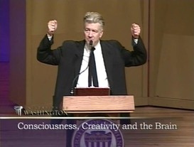 Consciousness, Creativity and the Brain. With David Lynch