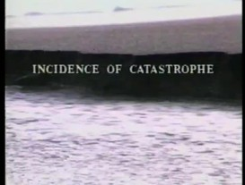 Incidence of catastrophe
